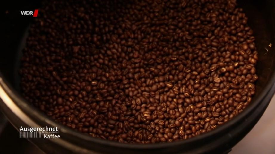WDR Beitrag: Ausgerechnet – Kaffee